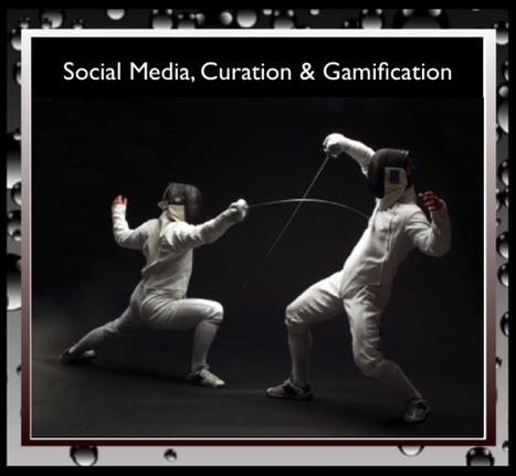 AniseSmith • Social Media & Curation -VS- Gamification | All Things Curation | Scoop.it