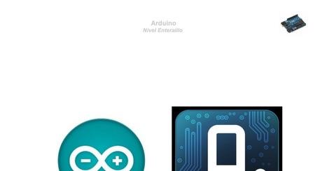 Apuntes_ARDUINO_Nivel_ENTERAILLO.pdf | tecno4 | Scoop.it