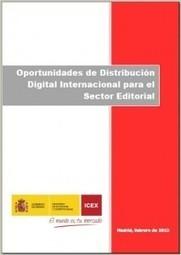 """""""Oportunidades de Distribución Digital Internacional para el Sector Editorial""""   Kulturklik   Comercio y Distribución Intenacional   Scoop.it"""