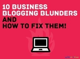 10 Business Blogging Blunders - Wikimotive | Blogging | Scoop.it