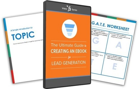 The Ultimate Guide to Creating an Ebook for Lead Generation | Digital Publishing With The Every Day Book Marketer | Scoop.it