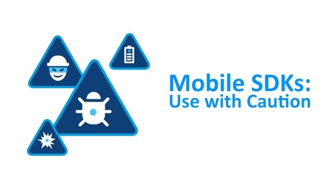 Mobile SDKs: Use with Caution | SafeDK Blog | Mobile Technology | Scoop.it
