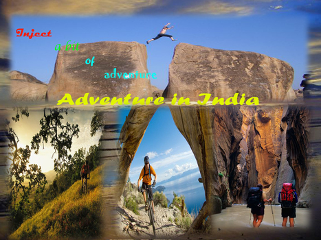 Embark Upon India Tour Package to Fetch in Some Adventure | Adventure Tours | Scoop.it