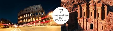 Visiter les 7 nouvelles merveilles du monde | Voyage Court Séjours | Scoop.it