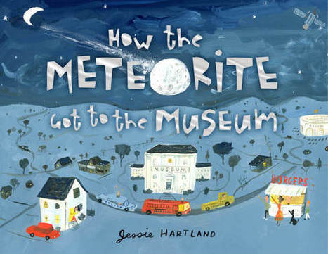 How the Meteorite got to the Museum by Jessie Hartland | Common Core (Better-than or just as good as) Exemplar Texts | Scoop.it