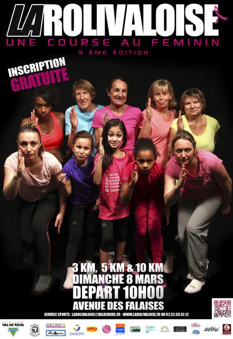 08/03/15 - La Rolivaloise, course au féminin : Val-de-Reuil | Dans la CASE & Alentours | Scoop.it