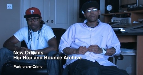 Preserving New Orleans Post-Katrina Hip Hop History in an Academic Archive | Hip hop Organic | Scoop.it
