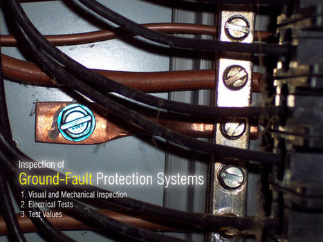 Inspection of Ground-Fault Protection Systems | EEP | Broadcast Engineering Notes | Scoop.it