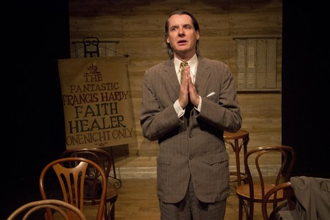 'Faith Healer' at Quotidian Theatre: Ireland's voice rings true amid uneven ... - Washington Post | The Irish Literary Times | Scoop.it