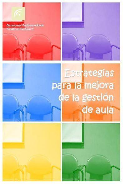 Estrategias para Mejorar la Gestión del Aula | eBook | Educación y TIC | Scoop.it