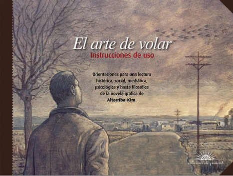 Guía didáctica de EL ARTE DE VOLAR | TUL | Scoop.it