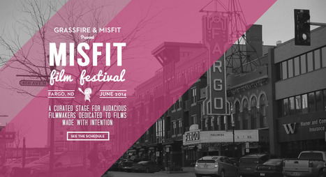 Misfit Film Festival | A Curated Stage for Audacious Filmmakers Dedicated to Films Made with Intention | Writing and watching ... for the screen etc. | Scoop.it