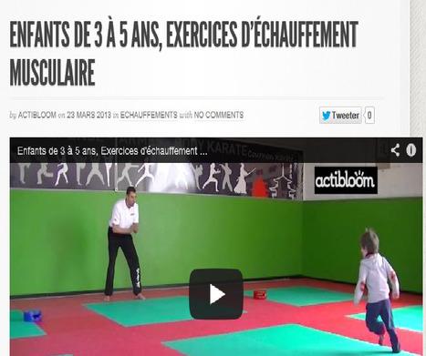 Enfants de 3 à 5 ans, exercices d'échauffement musculaire | Actibloom Sport | Actibloom, Vidéos d'éveil au sport pour enfants | Scoop.it