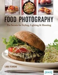 C/W Mars Catalog - Food photography : pro secrets for styling, lighting & shooting | Food Blogging Resources | Scoop.it