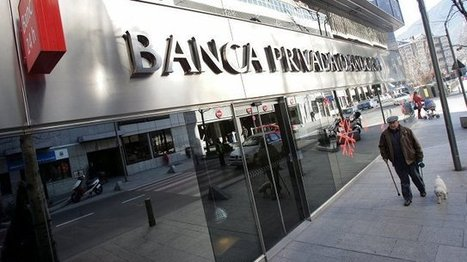 Andorre : scandale bancaire de blanchiment d'argent sale avec les mafias russe et chinoise | Bankster | Scoop.it