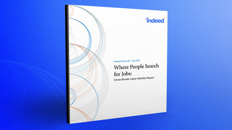 Mapping the World of Job Search: Where People Look for Jobs & Why - Indeed Blog | IdeaReboot - Digital Talent Accelerator | Scoop.it