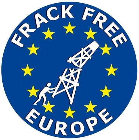 Campagne Frack Free Europe | écologie sociale | Scoop.it