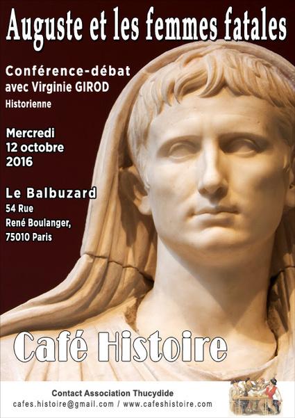 Café Histoire de l'association Thucydide : le rôle des femmes sous le principat d'Auguste - Cafés Thucydide | Cafés Histoire | Scoop.it