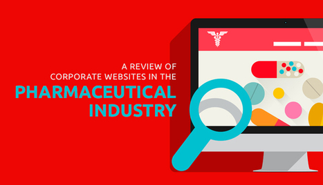 A Review of Corporate Websites in Pharma | Social media and Influence in Pharma | Scoop.it