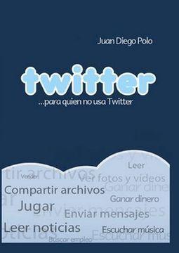5 de los mejores eBooks gratis en español sobre Twitter | Prensa EduKtiva | Scoop.it