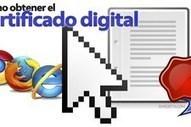 Cómo obtener el certificado digital. | COMPETIC | Scoop.it