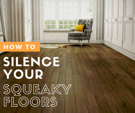 Silence Your Squeaky Floors | Home improvement | Scoop.it