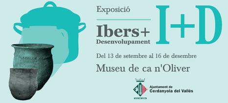 Exposició: I+D, Ibers + Desenvolup.   Agenda de Cerdanyola del Vallès   Scoop.it