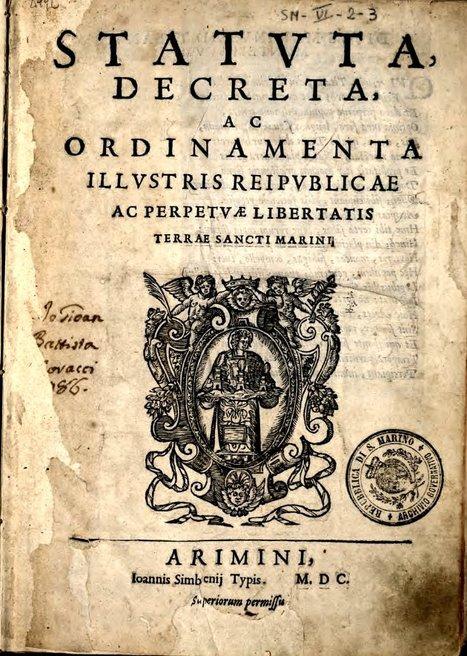 Statuta, decreta, ac ordinamenta illustris Reipublicae ac perpetuae libertatis terrae Sancti Marini | Généal'italie | Scoop.it