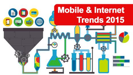 Mobile and internet trends 2015   Digital   Scoop.it