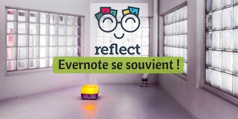 Reflect - Evernote se souvient - Les Outils Numériques | BàON - la Boite à Outils Numériques | Scoop.it