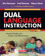 Dual Language Instruction from A to Z by Else Hamayan, Fred Genesee, Nancy Cloud - Heinemann Publishing | reading | Scoop.it