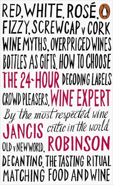 A new book for your friends and family (by Jancis Robinson) | Vitabella Wine Daily Gossip | Scoop.it