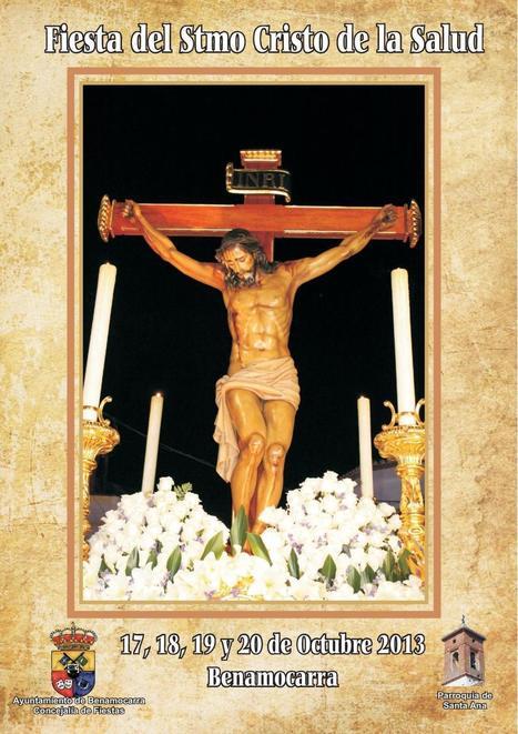 Fiesta del Stmo Cristo de la Salud - Benamocarra | Cosas de mi Tierra | Scoop.it