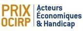 Lauréats 2013 du prix OCIRP Acteurs Économiques & Handicap   handicap   Scoop.it