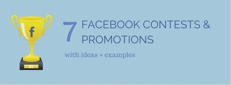 7 Facebook Contest and Promotion Ideas with Examples | Writing for Social Media | Scoop.it