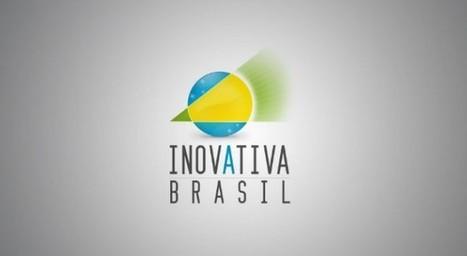 MDIC lança terceira edição do InovAtiva Brasil | Seleção Startup | Scoop.it