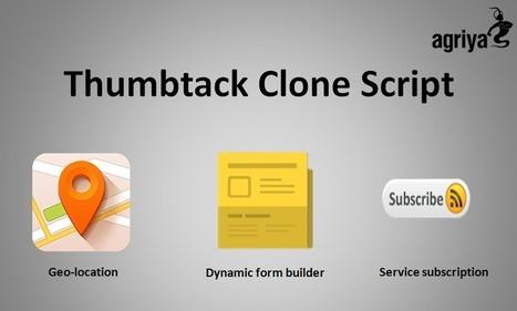 Thumbtack Clone Script: 3 Most Vital Features of Agriya's Thumbtack Clone Script | Thumbtack clone and Taskrabbit clone script | Scoop.it