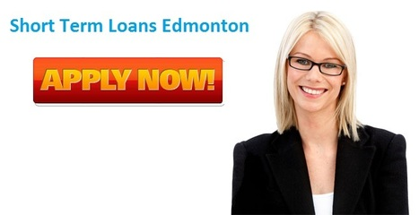 Short Term Loans Edmonton are Best Financial Service for Your Small Cash Needs | Payday Loans Edmonton Canada | Scoop.it