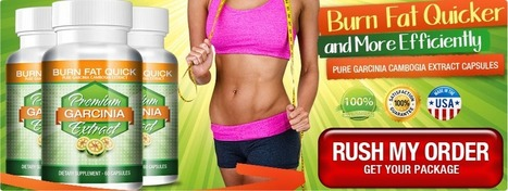 Premium Garcinia Extract Review – Get Ready To Burn Fat And Lose Weight!   Lose Body Fat Easily And Effectively   Scoop.it