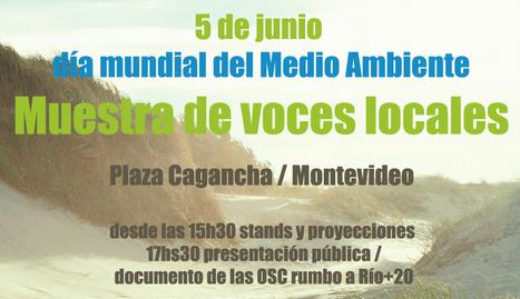 Uruguay / Montevideo /5 de Junio : Muestra de voces locales en el día del medio ambiente | MOVUS | Scoop.it