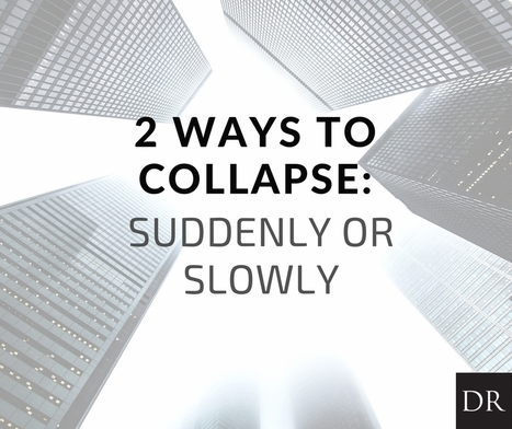 Two Ways to Collapse - The Daily Reckoning | Gold and What Moves it. | Scoop.it