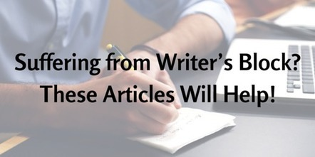 Suffering from Writer's Block? These Articles Will Help You! | Business in a Social Media World | Scoop.it