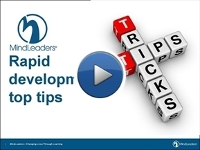 More Top Tips for Rapid Development | MindLeaders Blog via @eLearningPosts | Webdoc & Formazione | Scoop.it
