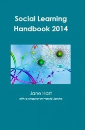 Jane Hart: Social Learning Handbook 2014 « Centre for Learning & Performance Technologies | barcamps, educamps. opencourses, moocs | Scoop.it