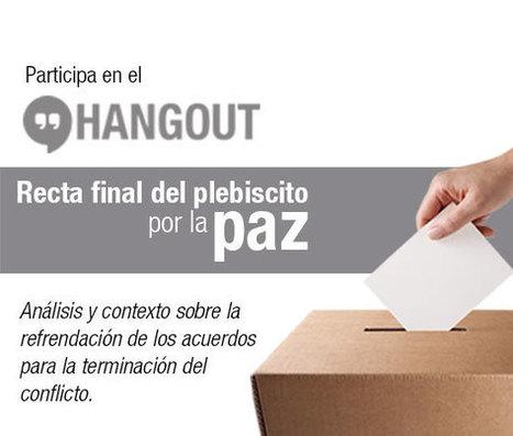 Hangout: Recta final del plebiscito por la paz   Plataforma de periodismo   Periodismo ético   Scoop.it
