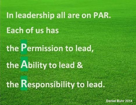 Leadership on P.A.R. from @Cybuhr #HRockstars | Leadership Think Tank | Scoop.it