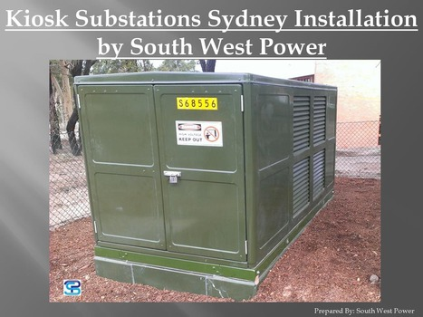 Kiosk Substations Sydney Installation by South West Power | Chamber, Kiosk, and Padmount Substations Specialist - South West Power PTY LTD | Scoop.it