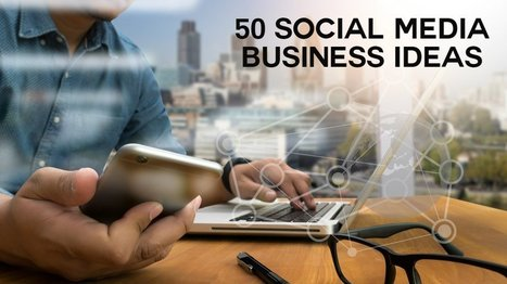 50 Small Business Ideas for People Who GET Social Media | Executive Coaching Growth | Scoop.it