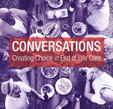 Conversations: creating choice in end of life care | Australian Health | Scoop.it