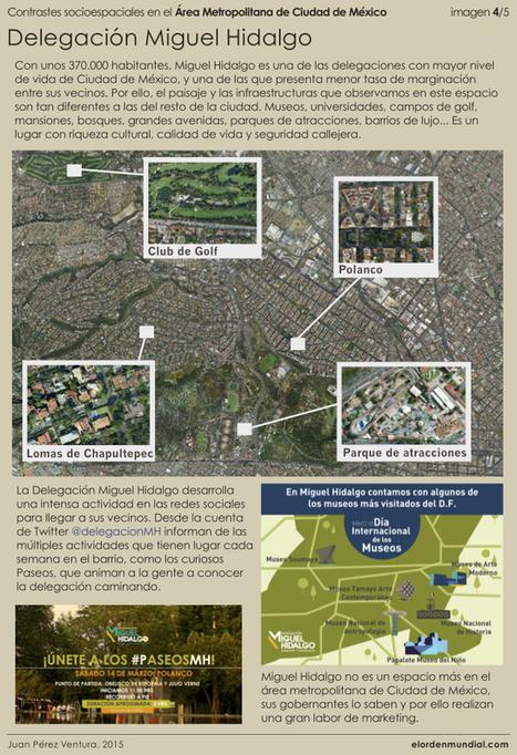 Contrastes socioespaciales en Ciudad de México, un paseo por la doble realidad - El orden mundial en el S.XXI | Nuevas Geografías | Scoop.it